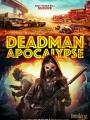 Deadman Apocalypse 2016