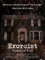 Exorcist House of Evil 2016