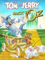 Tom & Jerry: Back to Oz 2016