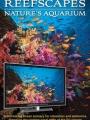 Reefscapes: Nature's Aquarium 2007