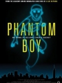 Phantom Boy 2015