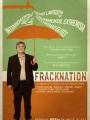 FrackNation 2013