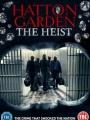 Hatton Garden the Heist 2016