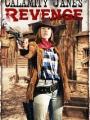 Calamity Jane's Revenge 2015