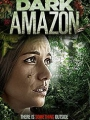 Dark Amazon 2014