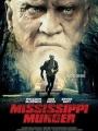 Mississippi Murder 2017