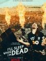 Ill Sleep When Im Dead 2016