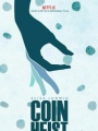Coin Heist 2017