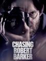 Chasing Robert Barker 2015