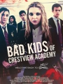 Bad Kids of Crestview Academy 2017