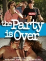 The Party Is Over 2015