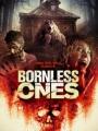 Bornless Ones 2016