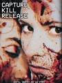 Capture Kill Release 2016