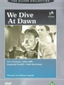 We Dive at Dawn 1943