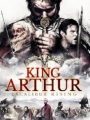 King Arthur: Excalibur Rising 2017