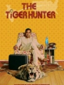 The Tiger Hunter 2016