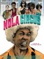 N.O.L.A Circus 2015