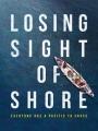 Losing Sight of Shore 2017
