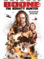 Boone: The Bounty Hunter 2017