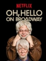 Oh, Hello on Broadway 2017