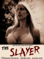 The Slayer 2017
