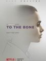 To the Bone 2017