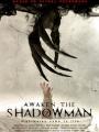 Awaken the Shadowman 2017