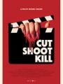 Cut Shoot Kill 2017