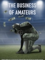The Business of Amateurs 2016