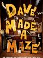 Dave Made a Maze 2017