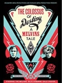 The Colossus of Destiny: A Melvins Tale 2016