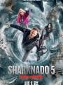 Sharknado 5: Global Swarming 2017