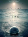 Voyage of Time: Life's Journey 2016