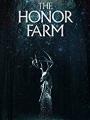 The Honor Farm 2017