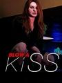 Blow a Kiss 2016