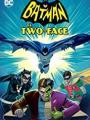 Batman vs. Two-Face 2017