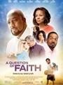 A Question of Faith 2017