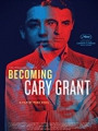 Becoming Cary Grant 2017