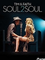 Tim & Faith: Soul2Soul 2017