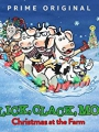 Click, Clack, Moo: Christmas at the Farm 2017