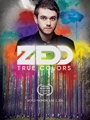 Zedd True Colors 2016