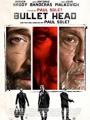 Bullet Head 2017