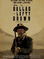 The Ballad of Lefty Brown 2017