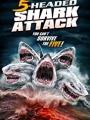 5 Headed Shark Attack 2017