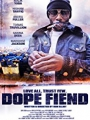 Dope Fiend 2017