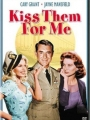Kiss Them for Me 1957
