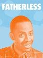 Fatherless 2017