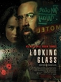 Looking Glass 2018