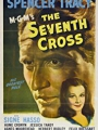 The Seventh Cross 1944
