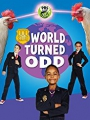 Odd Squad: World Turned Odd 2018